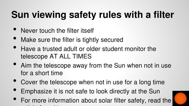 Sun viewing safety rules with a filter