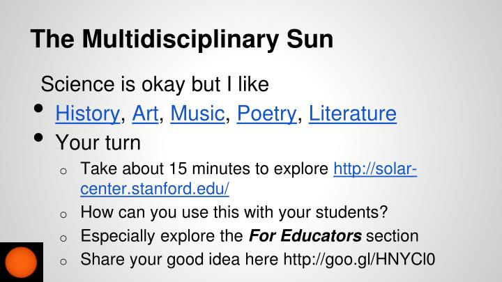The Multidisciplinary Sun