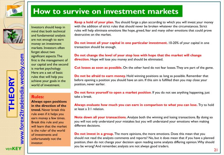 How to survive on investment markets