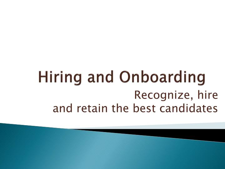 Hiring and onboarding