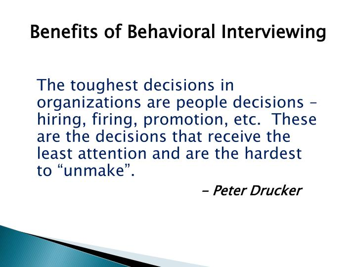 Benefits of Behavioral Interviewing