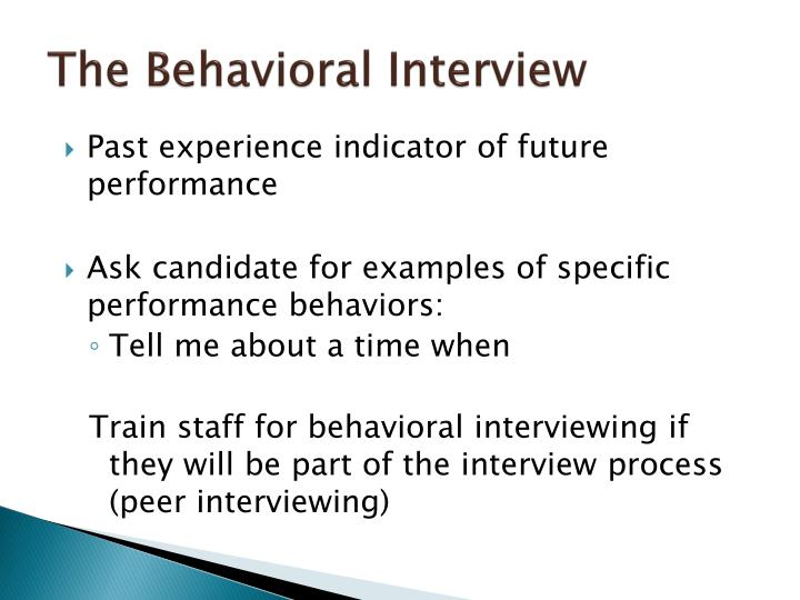 The Behavioral Interview