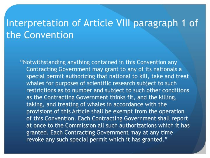 Interpretation of Article VIII paragraph 1 of the Convention