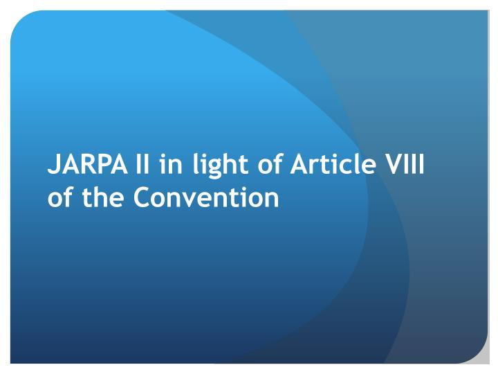JARPA II in light of Article VIII of the Convention
