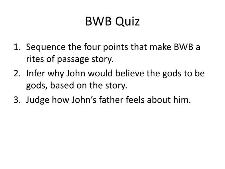 BWB Quiz
