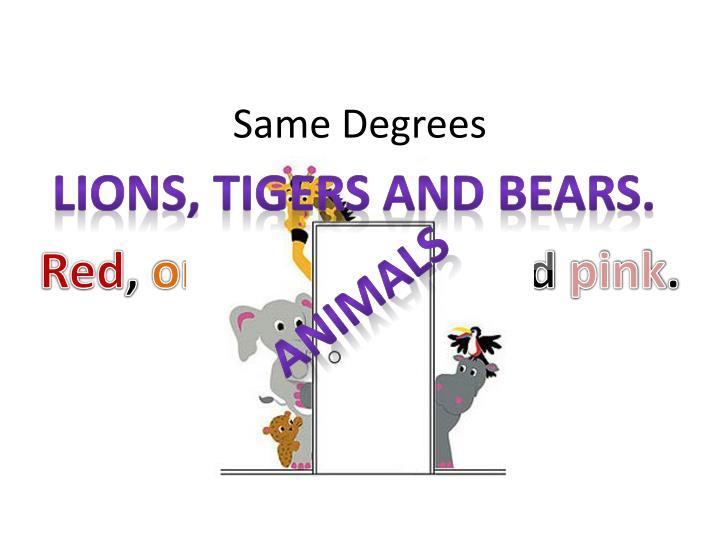 Same Degrees