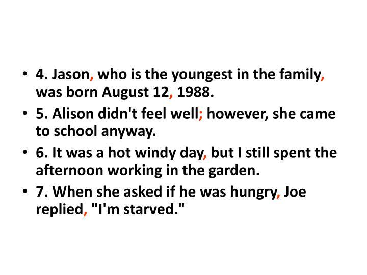 4. Jason