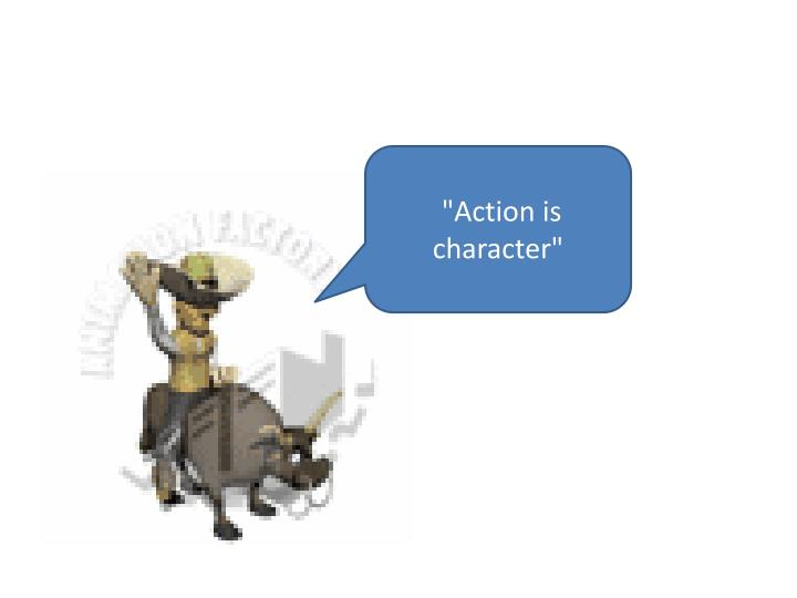 """Action is"