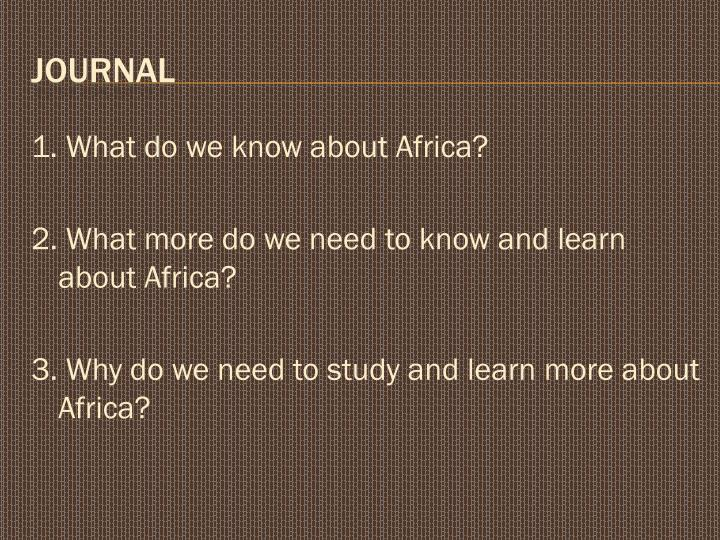 1. What do we know about Africa?