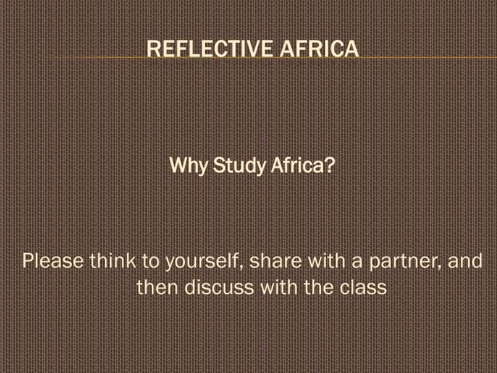 Why Study Africa?