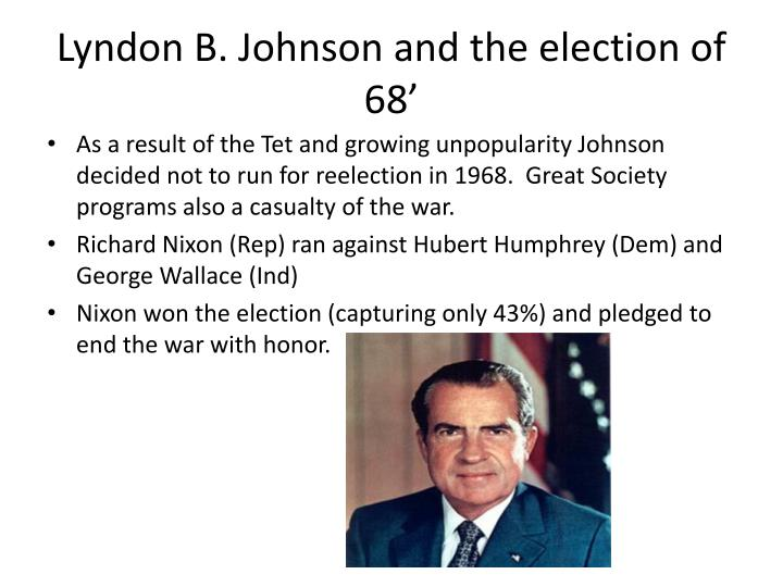 Lyndon B. Johnson and the election of 68'