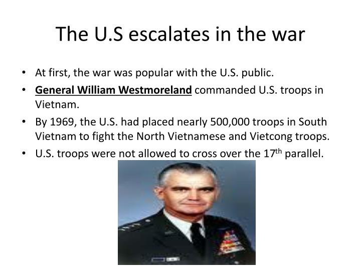 The U.S escalates in the war