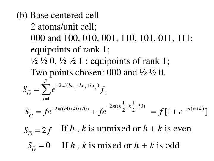 (b) Base