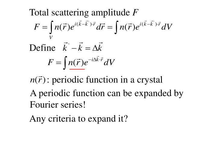 Total scattering amplitude
