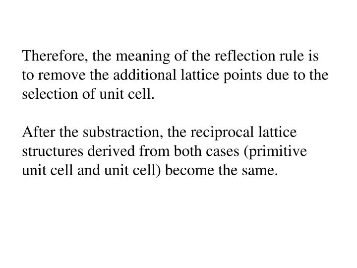 Therefore, the meaning of the reflection rule