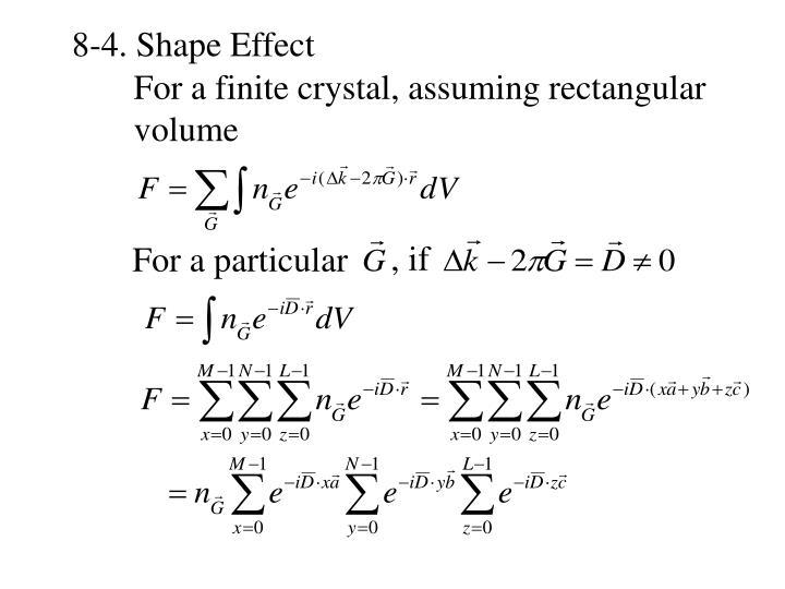 8-4. Shape Effect