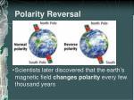 polarity reversal