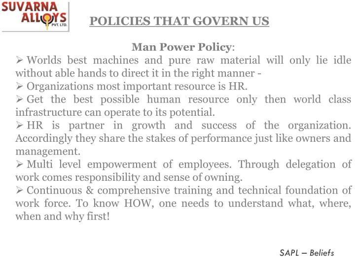 POLICIES THAT GOVERN US