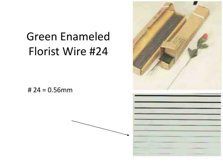 Green Enameled Florist Wire #24