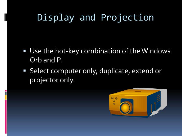 Display and Projection