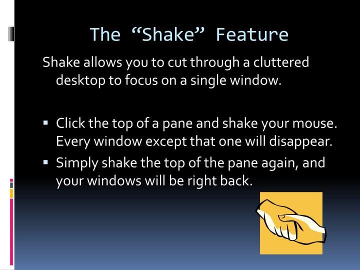 "The ""Shake"" Feature"