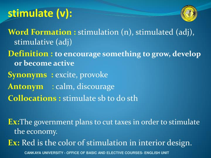 stimulate (v):