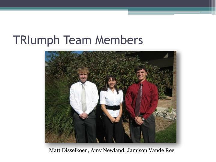 TRIumph Team Members