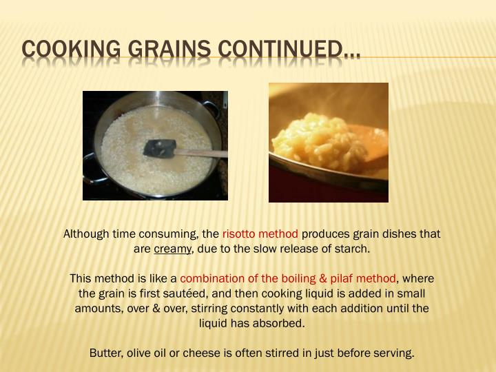 Cooking grains continued…