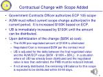 contractual change with scope added
