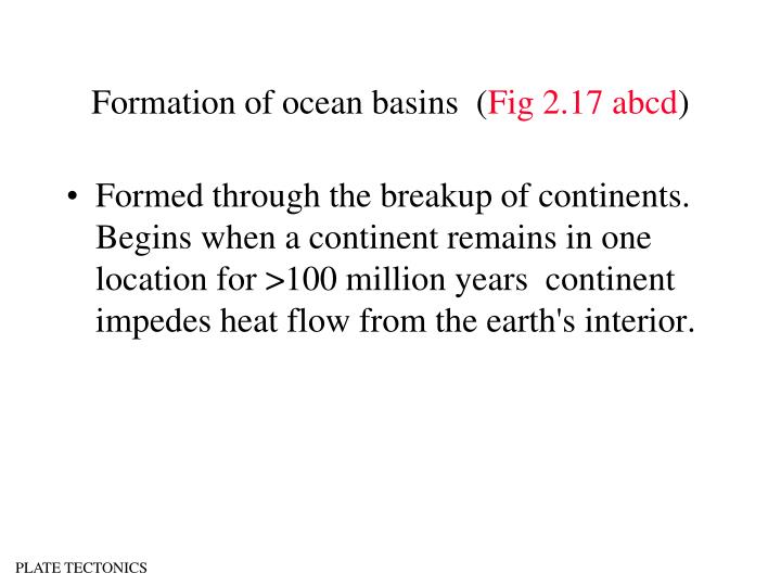 Formation of ocean basins  (