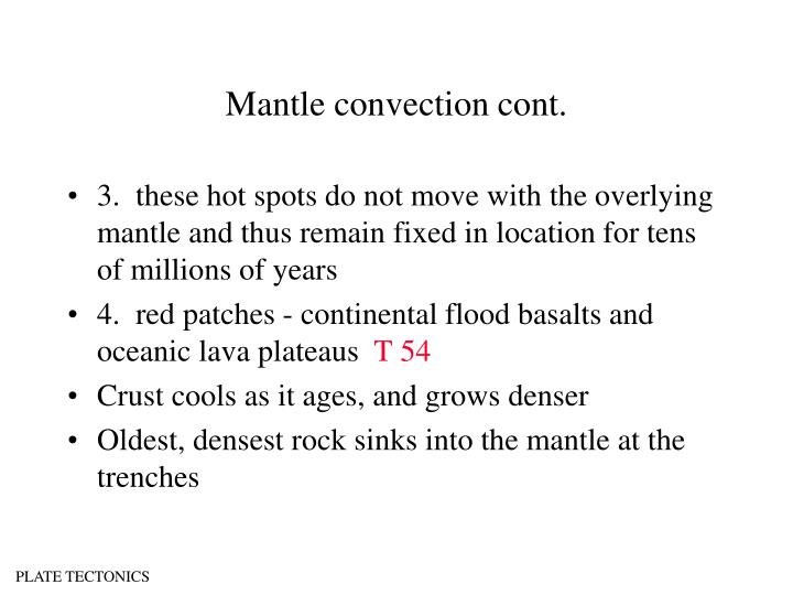 Mantle convection cont.