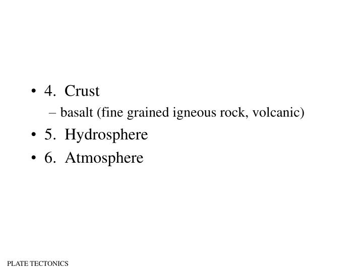 4.  Crust