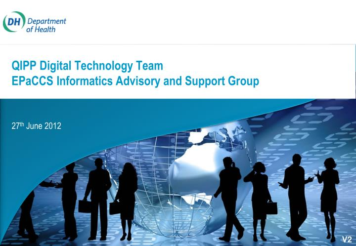 Qipp digital technology team epaccs informatics advisory and support group