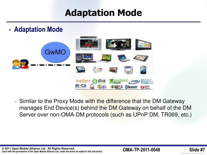 Adaptation Mode
