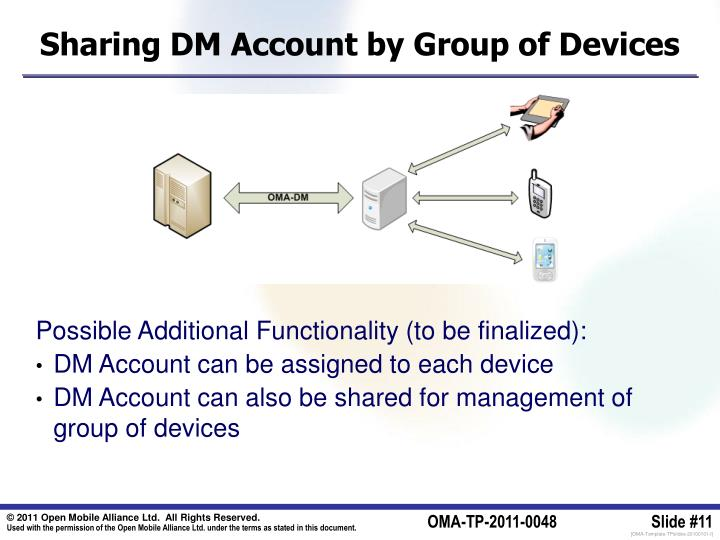 Sharing DM Account by Group of Devices