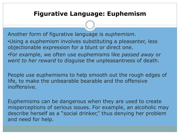 Figurative Language: Euphemism