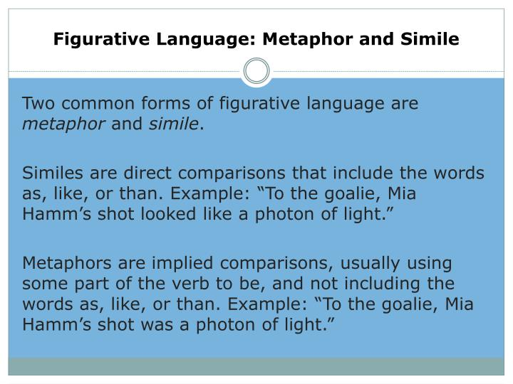 Figurative Language: Metaphor and Simile