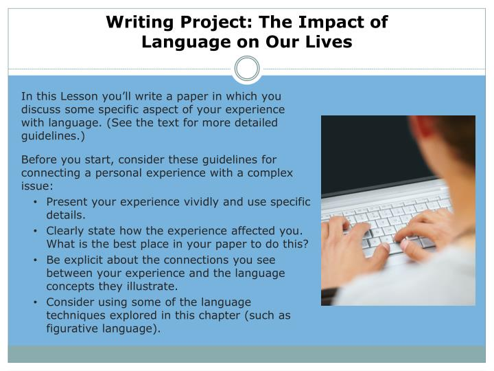 Writing Project: The Impact of