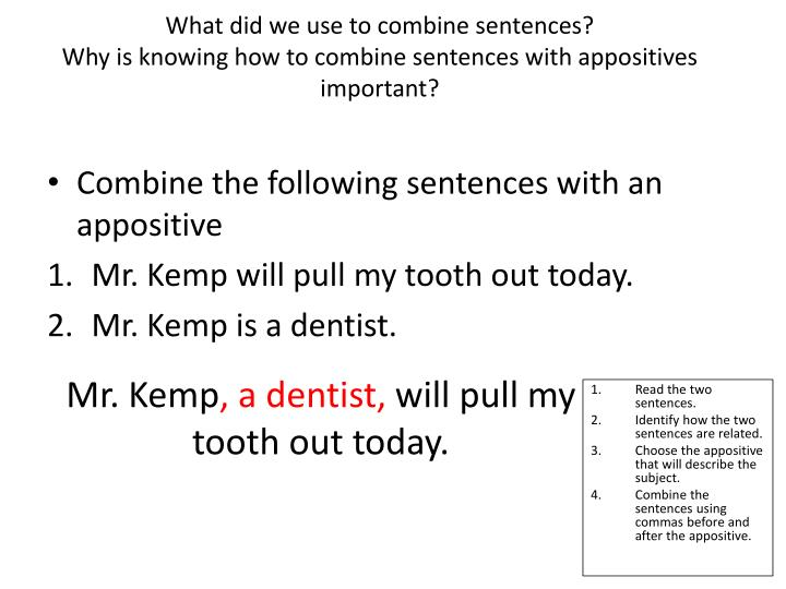 What did we use to combine sentences?