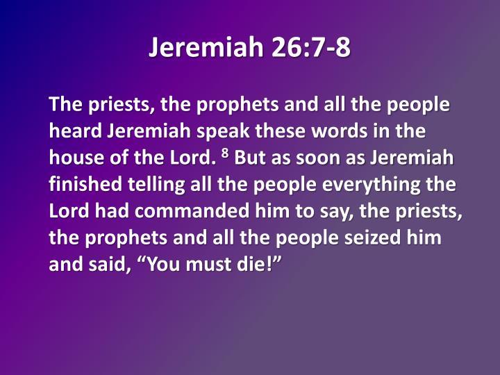 Jeremiah 26:7-8