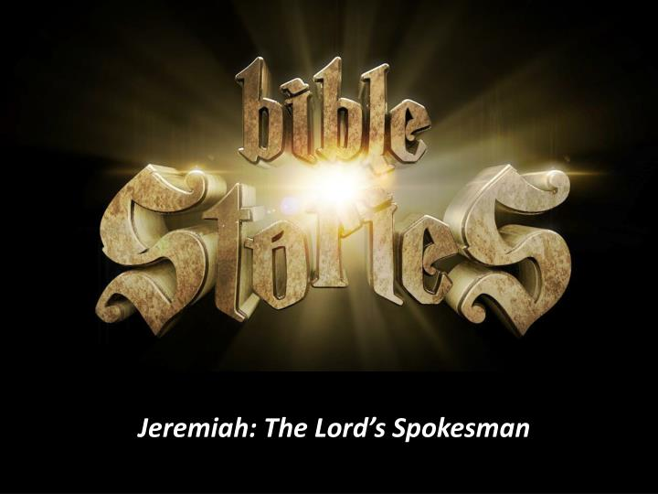 Jeremiah the lord s spokesman