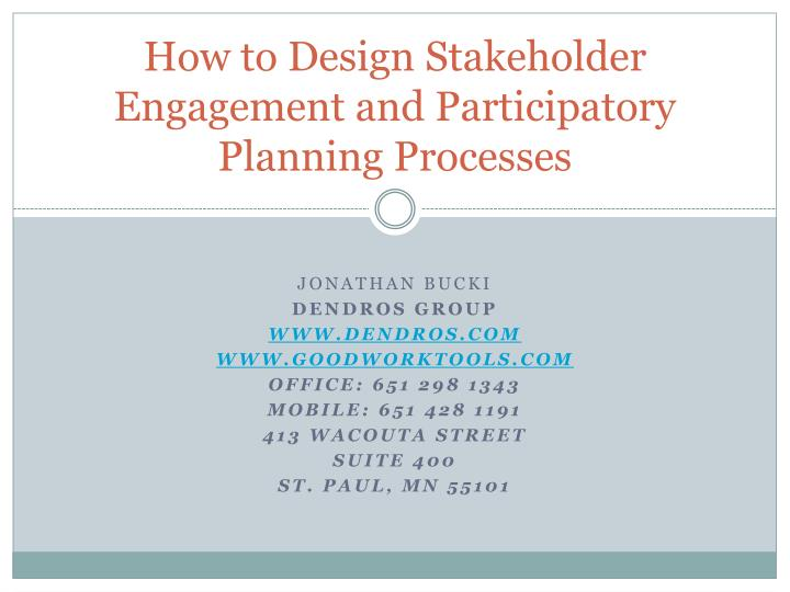 How to Design Stakeholder Engagement and Participatory Planning Processes