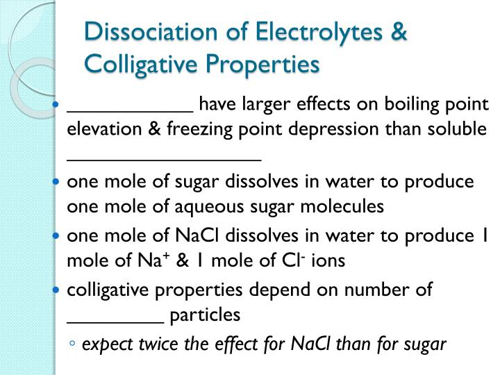 Dissociation of Electrolytes & Colligative Properties