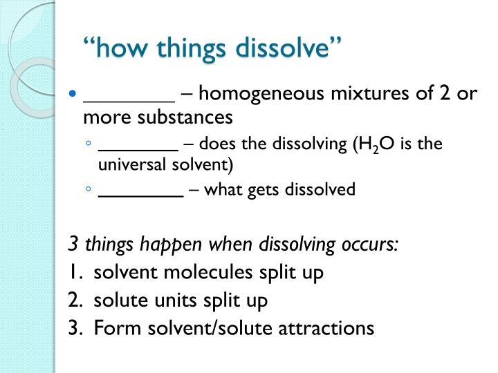 How things dissolve