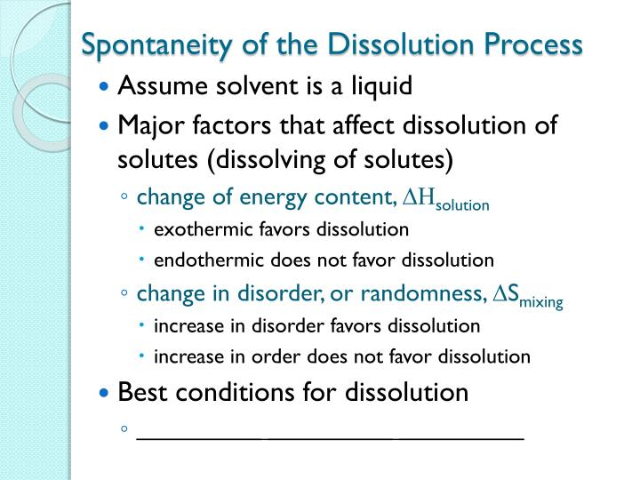 Spontaneity of the Dissolution Process