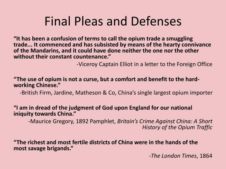 Final Pleas and Defenses