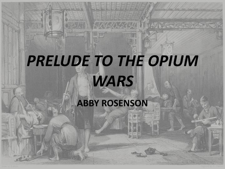 Prelude to the opium wars