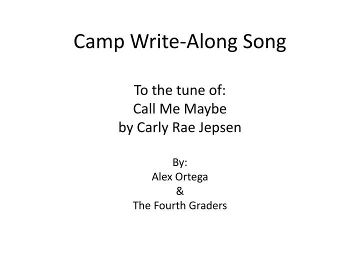 Camp Write-Along Song