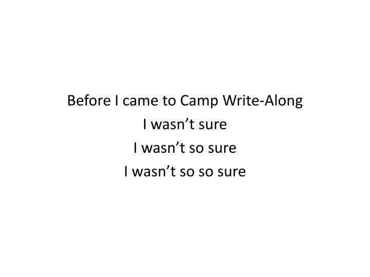 Before I came to Camp Write-Along
