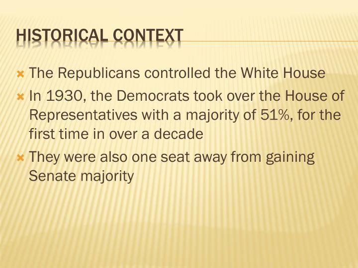 The Republicans controlled the White House